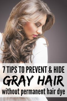 *SIGH*Whether you're just starting to notice grey hairs on your head, or have been plucking them for years so you can preserve your natural hair color, this list of 7 tips will teach you how to prevent and hide grey hair WITHOUT permanent hair dye! Grey Hair Treatment, Covering Gray Hair, Grey Hair Dye, Dyed Hair, Prevent Grey Hair, Curly Hair Styles, Natural Hair Styles, Gray Hair Growing Out, Permanent Hair Dye