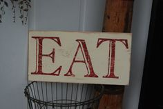 "Hand Painted Wooden Sign with Saying: ""EAT"" - Cream and Red Rustic - Great Kitchen, dining room, or restaurant decor on Etsy, $30.00"