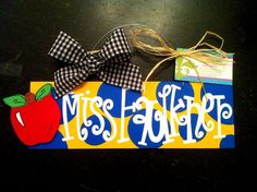 Cute teacher gift! Order a Hand Painted Teacher Name Sign by GEAUX GIRL DESIGNS