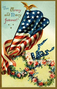 Memorial Day Art ★ Vintage Greeting Card, free piece of American Memorial Day History a beautiful printable copyright free public domain Vintage Memorial Day American Patriotic Picture Greeting Post Card: The Army and Navy forever! says the text beside an Patriotic Pictures, Holiday Pictures, Happy Memorial Day, Happy 4 Of July, Vintage Greeting Cards, Vintage Holiday, Vintage Pictures, American Flag, American Pie