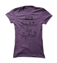 Funny OCD - Obsessive Cat Disorder - Whimsical Black Kitty Cats T Shirt. This is so ME!