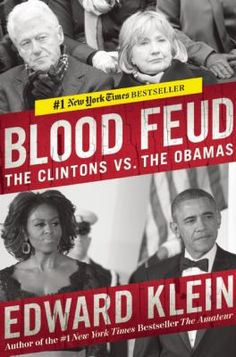 #9 In this highly anticipated follow-up to his blockbuster The Amateur, former New York Times Magazine editor-in-chief Edward Klein delves into the rocky relationship between the Obamas and the Clintons. An old-school reporter with incredible insider contacts, Klein reveals just how deep the rivalry between the Obamas and the Clintons runs, with details on closed-door meetings buttressed by hundreds of interviews.