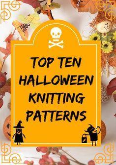 Top Ten Halloween Knitting Patterns: Decorations & Toys | knittedbliss.com