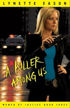 A Killer Among Us (Women of Justice #3) by Lynette Eason