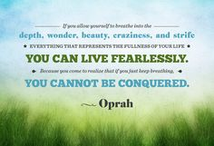 Live fearlessly...