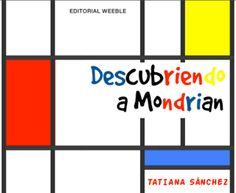 Actividades para Educación Infantil: Descubriendo a Mondrian