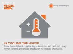 #Heatwave #safety tip no. 6 - Draw the curtains during the day to keep sun and heat out of your house. Woven screens or bamboo shades to keep the sun off the outside of the windows will also help reduce the heat inside.