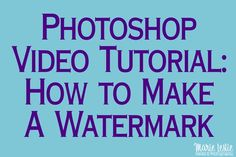 Photoshop Video Tutorial: How to Make A Watermark Make your logo--or anything else into a Photoshop brush that you can use as a stamp on your photographs