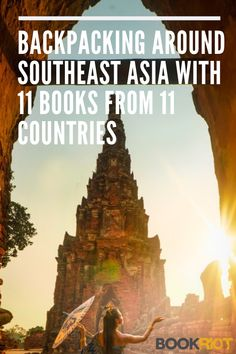If you want to foster your cultural awareness, these books from Southeast Asia will let you experience the culture of each of the region's country and learn about their colorful history.   BookRiot.com   Southeast Asia   Traveling   Backpacking   Books set in Asia   Asian Literature   #SoutheastAsia #Traveling #Backpacking #BooksSetInAsia #Asian Literature