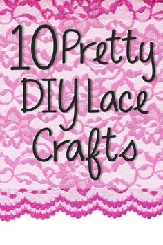 10 Gorgeous DIY Lace Crafts Loved the candles and jewelry so neat!