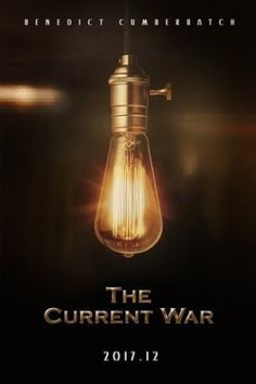 First Poster for Historical Drama 'The Current War' - Starring Benedict Cumberbatch, Michael Shannon, Nicholas Hoult, Katherine Waterston, and Tom Holland Streaming Vf, Streaming Movies, Hd Movies, Movies To Watch, Movies Online, Movie Film, Movies Free, Romance Movies, Pikachu