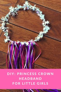 DIY: Princess Crown Headband for Little Girls This unique Princess Crown Headband with ribbons was inspired by a fun, animated series called My Knight and Me. Princess Crown Crafts, Princess Wands, Princess Theme, Disney Princess, Little Girl Crafts, Little Girls, Diy Headband, Crown Headband, Flower Headbands