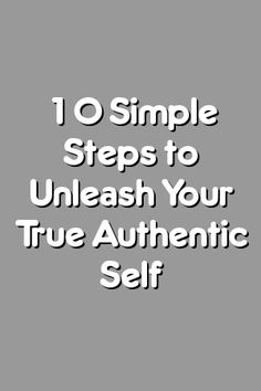 Boring Relationship Mentions: 10 Simple Steps to Unleash Your True Authentic Self