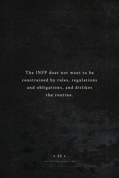 INFP — text by - global black swan Infp Personality Type, Personality Psychology, Myers Briggs Personality Types, Psychology Quotes, Infj Infp, Isfj, Personalidad Infp, Myers Briggs Personalities, In This World