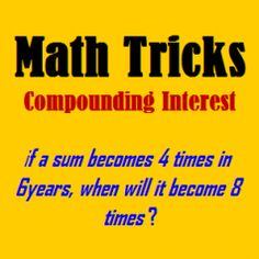Math Tricks:Easy way to solve compounding interest problem