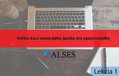 Online kurz nemeckého jazyka pre opatrovateľky lekcia 17 - ALSES, s. Blog, Essen, Blogging
