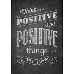 THINK POSITIVE AND POSITIVE POSTER