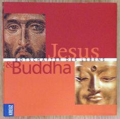 Jesus & Buddha * Botschafter des Lebens * Marcus Borg Kreuz Verlag 2003