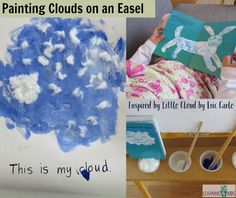 Painting Clouds on an Easel - inspired by Little Cloud by Eric Carle.  letter C activity, cloud activities and easel activities