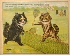 Two fool-cats caught up in tennis, from the book Frolic in Catland, illustrated by Louis Wain, United Kingdom, 1901, published by Raphael Tuck.