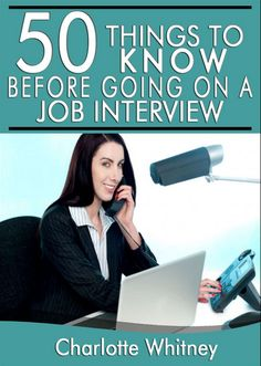 50 Things to Know Before Going on a Job Interview http://www.sirijobs.co.in