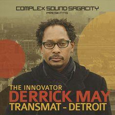 Derrick May Transmat Detroit Deep House Music, Music Is Life, Detroit Techno, Chicago House, Techno House, Acid House, Neo Soul, Dj Equipment, Hip Hop Fashion