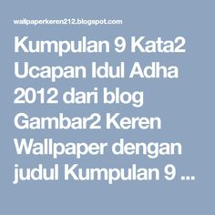 Kumpulan 9 Kata2 Ucapan Idul Adha 2012 dari blog Gambar2 Keren Wallpaper dengan judul Kumpulan 9 Kata2 Ucapan Idul Adha 2012
