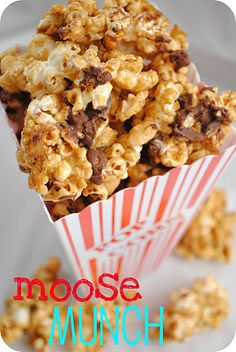 ** MOOSE MUNCH ** ....   6 tbsp. butter  3 tbsp. corn syrup  3/4 c. brown sugar  1/4 tsp. vanilla  1/4 tsp. baking soda  1 1/2 - 2 bags popped popcorn  chocolate chips, nuts, M