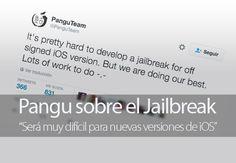 Pangu dice que será muy difícil conseguir Jailbreak para nuevas versiones de iOS firmadas por Apple