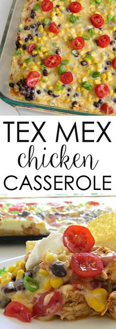 This TEX MEX Chicken Casserole is super easy and delicious! easy chicken recipes easy casseroles Mexican Recipes