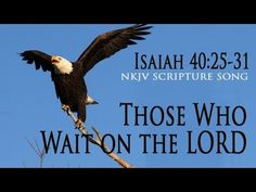 "▶ Isaiah 40:25-31 Song ""Those Who Wait on the LORD"" (Christian Scripture Worship Lyrics) - Esther Mui - YouTube"
