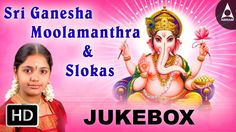 Sri Ganesha Moolamanthra & Slokas Jukebox - Songs of Lord Ganesha- Tamil...