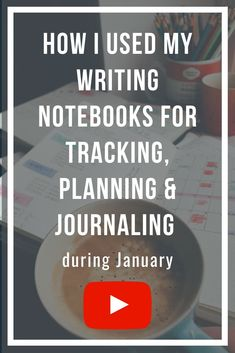 How I used my writing notebooks for tracking, planning & journaling during January — Helen Redfern Writing Advice, Blog Writing, Writing A Book, Writing Notebook, Writing Workshop, Informational Writing, Nonfiction, Common Core Writing, Writing Anchor Charts