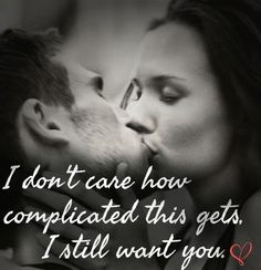 dirty sexy quotes for him Best Love Quotes, Romantic Love Quotes, Love Quotes For Him, I Choose You Quotes, I Still Love You Quotes, Romantic Love Pictures, Romantic Messages, Amazing Quotes, Favorite Quotes