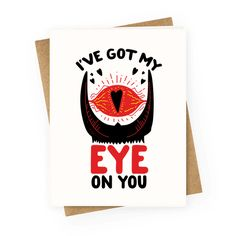 Hey valentine are you a hobbit with the one ring to rule them all? 'Cuz I've got my all seeing, lidless eye on you! Get a laugh from tolkien fans and look no further for good valentines day gifts with this funny nerd greeting card perfect for showing some love on valentines day in the geekiest way possible- by also showing your love for Middle Earth!