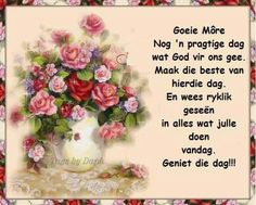 Goeie More, Afrikaans Quotes