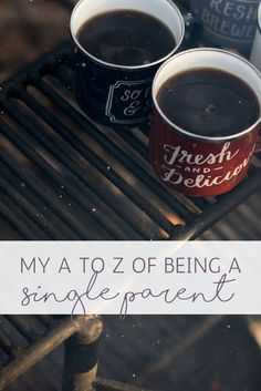 My A to Z of Being a Single Parent   Confessions of a Single Mum