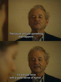 Image result for bill murray quotes Bill Murray, Humor, Shit Happens, Quotes, Image, Fictional Characters, Quotations, Humour, Funny Photos
