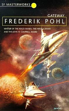 Frederik Pohl, Gateway SF Masterworks Science Fiction (Not currently available on SF Gateway)