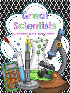 Science for Kids: Freebie! Great Scientists
