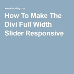 How To Make The Divi Full Width Slider Responsive