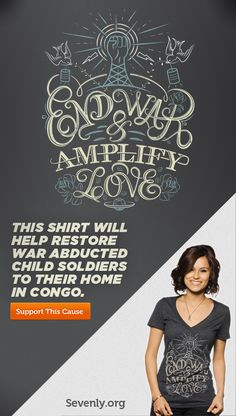 The proceeds from this shirt will help restore abducted child soldiers back to their home in the Congo. http://svnly.org/PinLink