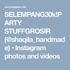 SELEMPANG30k!PARTY STUFFGROSIR (@shaqila_handmade) • Instagram photos and videos