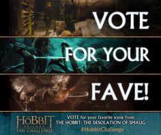 Just a reminder... vote once a day through January 6th to decide which of these three scenes from The Hobbit: The Desolation of Smaug will be recreated by fans like you in #TheHobbit Trilogy Fan Challenge!