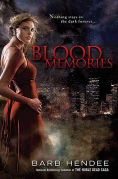 Blood Memories, by Barb Hendee.
