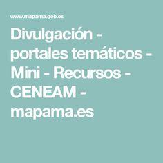 Divulgación  - portales temáticos - Mini -          Recursos - CENEAM - mapama.es