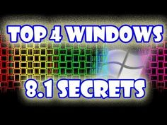 Top 4 Windows 8.1 Secrets [Tips and Tricks] - YouTube