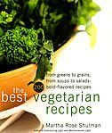 Join award-winning author Martha Rose Shulman as she shares the best of vegetarian cooking today. With her encouragement and her great recipes, you can eat seasonally, healthfully, and most of all, well. Using the rich array of produce now available, The Best Vegetarian Recipes offers an innovative collection of 200 new classics and updated favorites, From spreads, soups, and salads to main-course stir-fries and stratas, bold flavors combine texture and taste perfectly. New classics like…