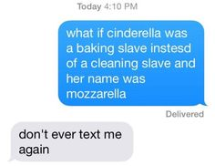The newest Disney princess: | If None Of These Hilarious Texts Make You Laugh, Nothing Will