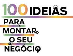 100 ideias para montar o seu negócio | S1 Noticias
